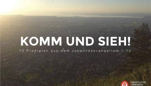 Komm und Sieh! (Johannes 3,1-15)
