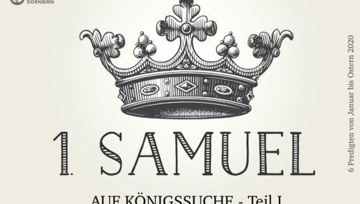 Auf Königssuche (1. Samuel 8)