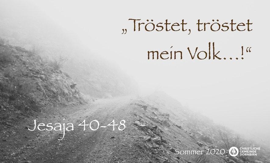 Tröstet, tröstet mein Volk (Jesaja 43)